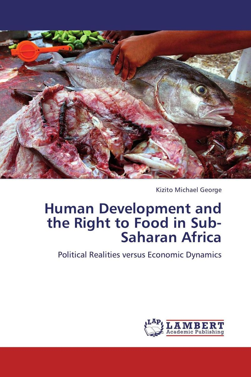 Human Development and the Right to Food in Sub-Saharan Africa arcade ndoricimpa inflation output growth and their uncertainties in south africa empirical evidence from an asymmetric multivariate garch m model