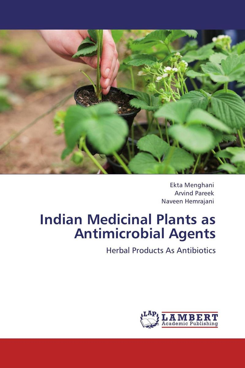 Indian Medicinal Plants as Antimicrobial Agents george varghese diana john and solomon habtemariam medicinal plants for kidney stone a monograph