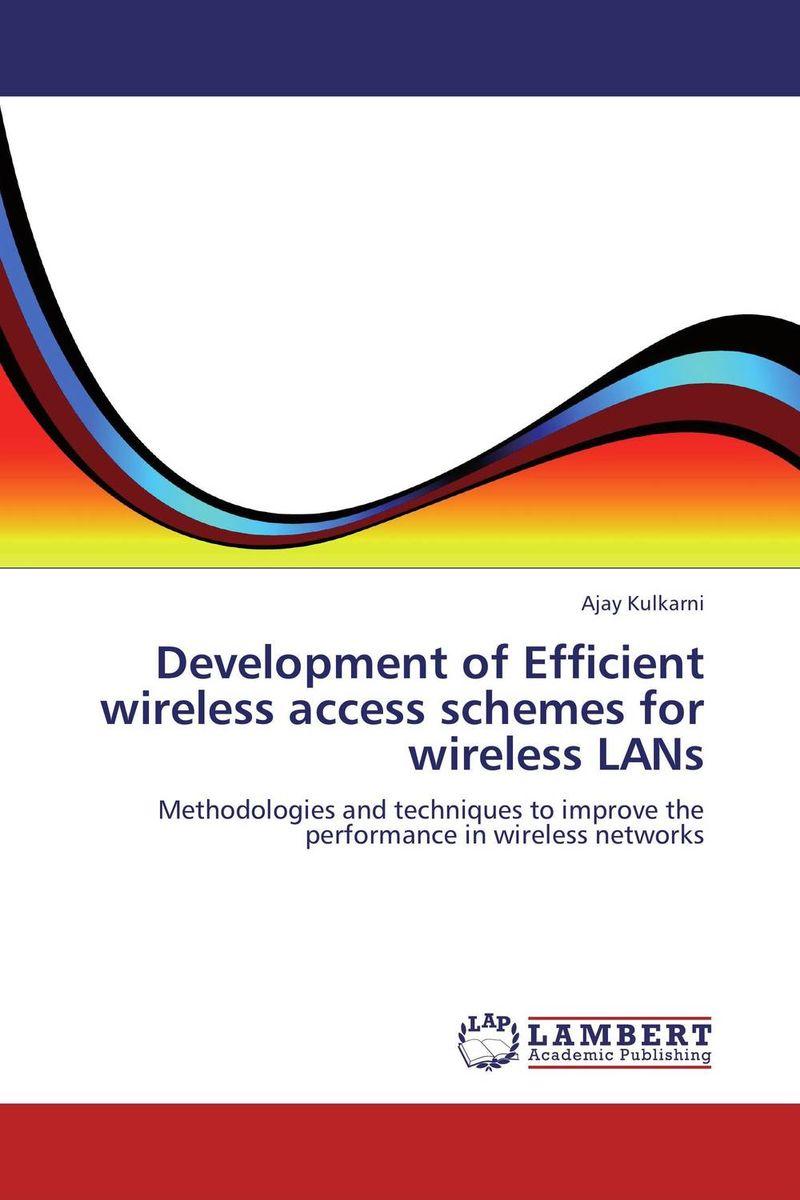 Development of Efficient wireless access schemes for wireless LANs