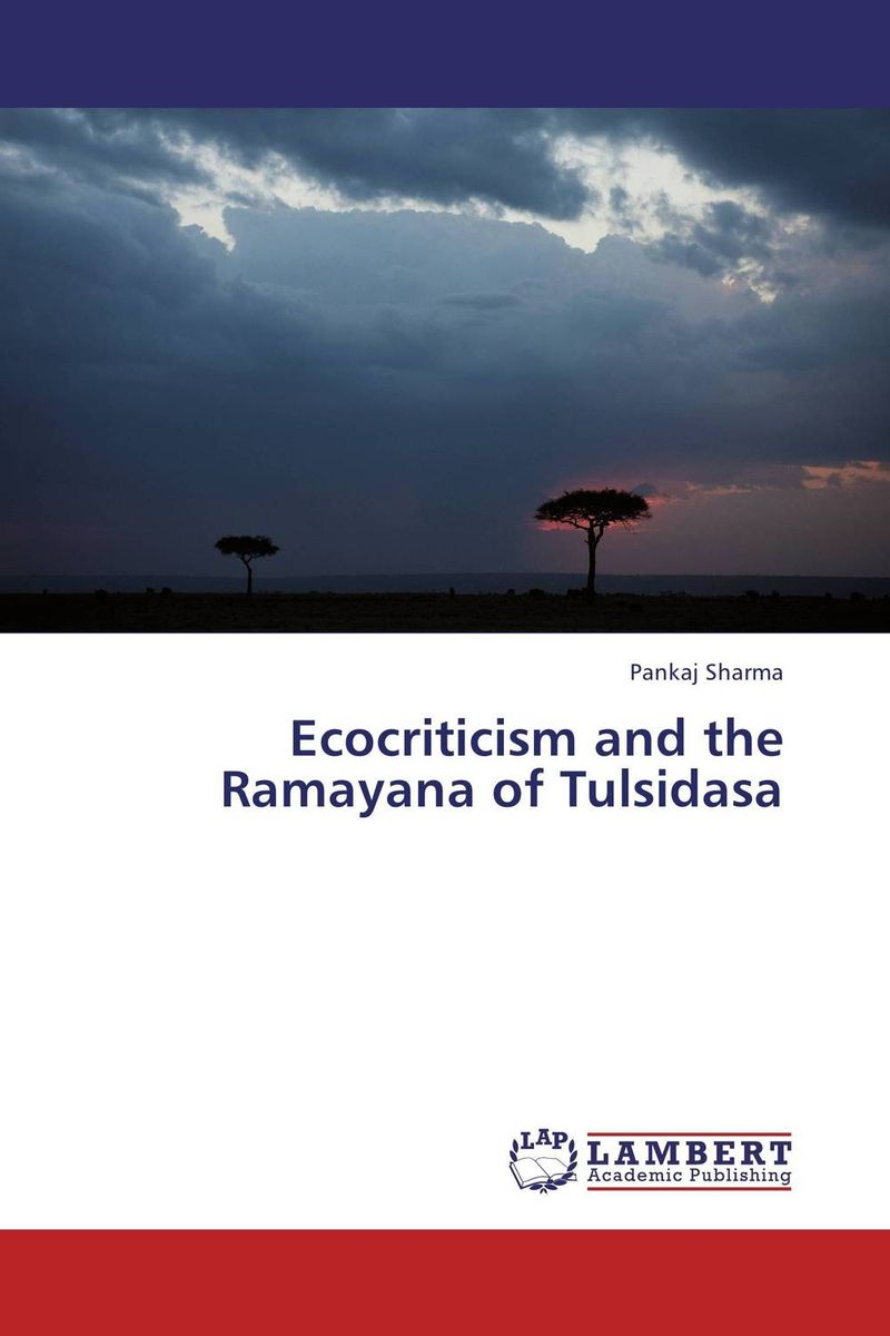 Ecocriticism and the Ramayana of Tulsidasa