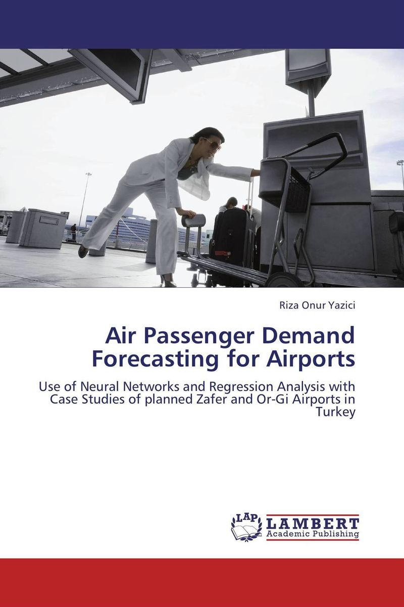 Air Passenger Demand Forecasting for Airports charles chase w demand driven forecasting a structured approach to forecasting