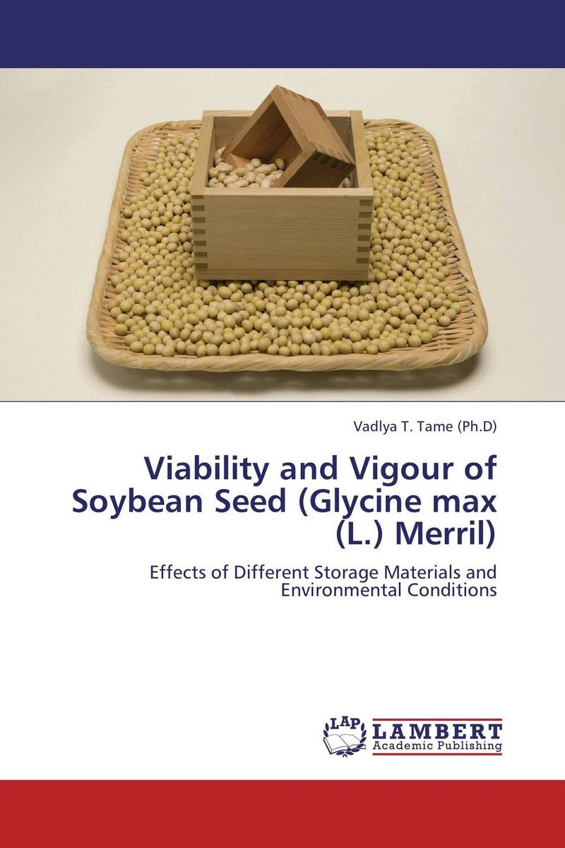 Viability and Vigour of Soybean Seed (Glycine max (L.) Merril) seed dormancy and germination