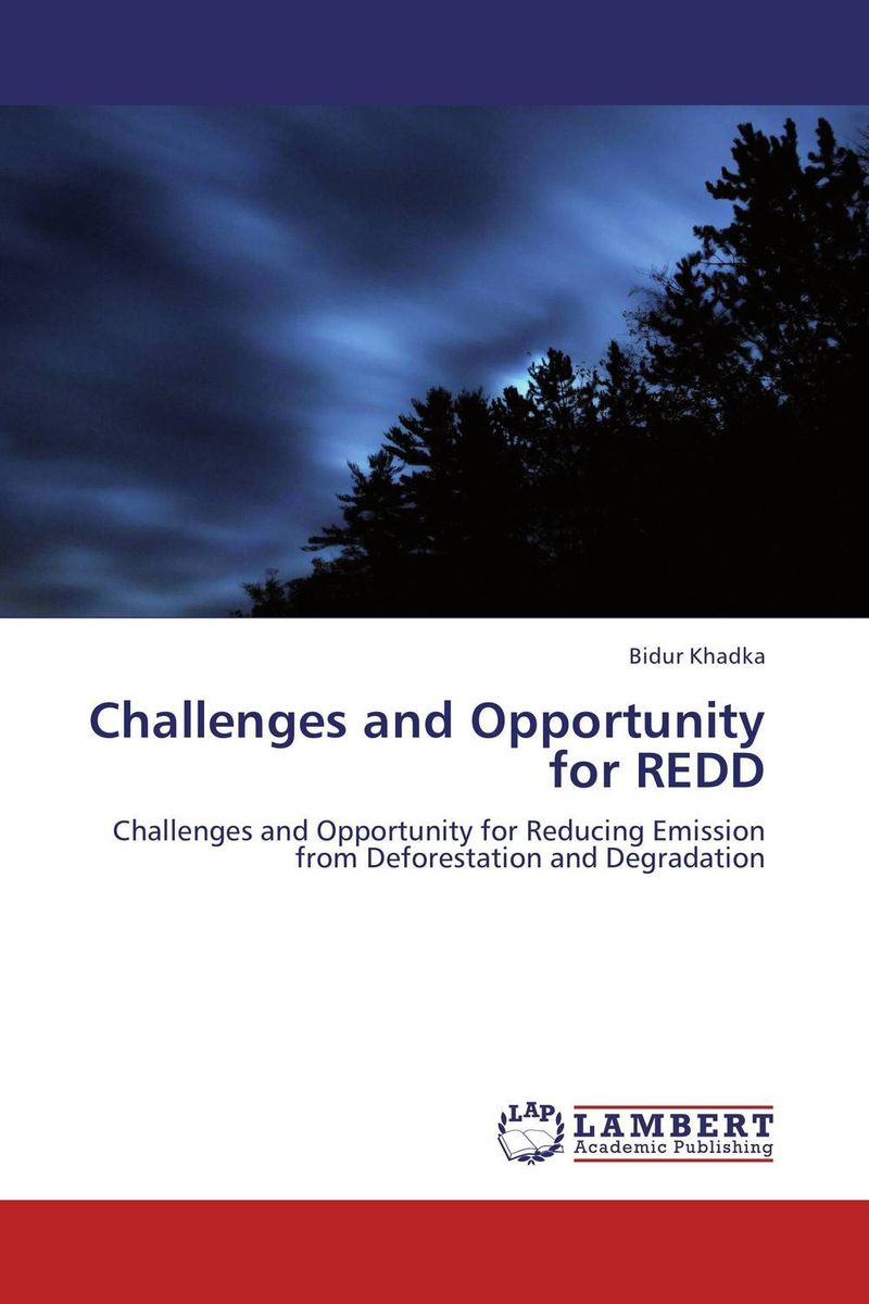 Challenges and Opportunity for REDD