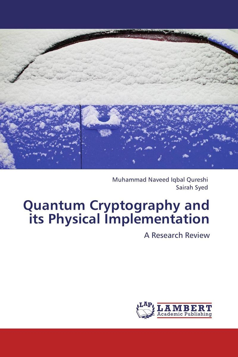 Quantum Cryptography and its Physical Implementation review of genus cotugnia diamare from maharashtra
