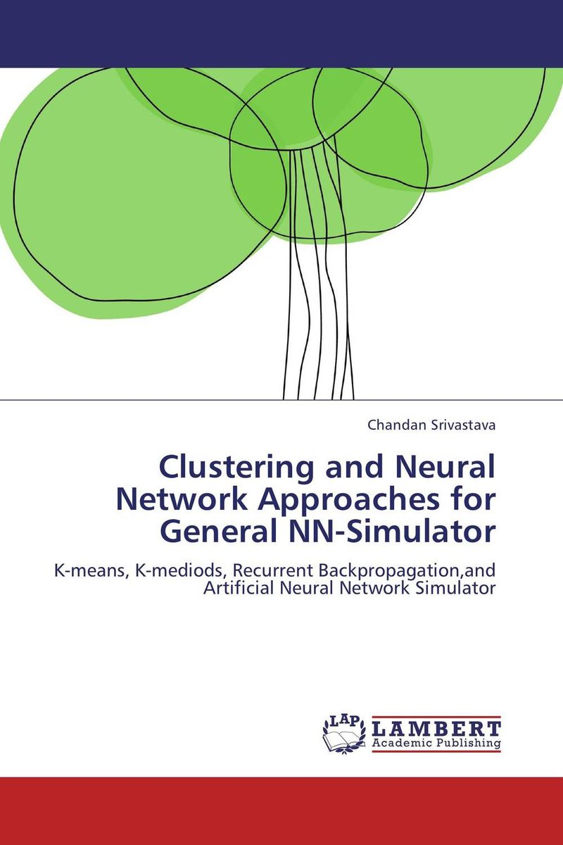Clustering and Neural Network Approaches for General NN-Simulator clustering and classification methods used in biosequence analysis
