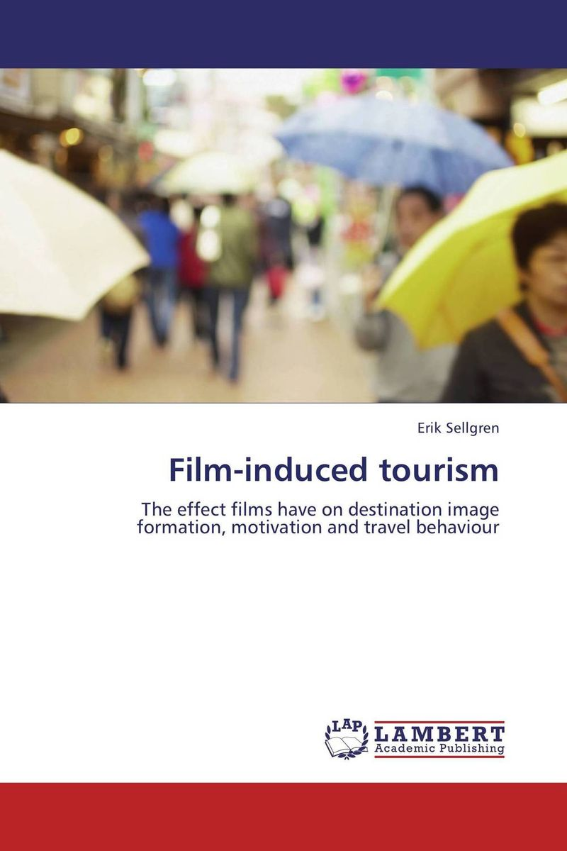 Film-induced tourism film induced tourism