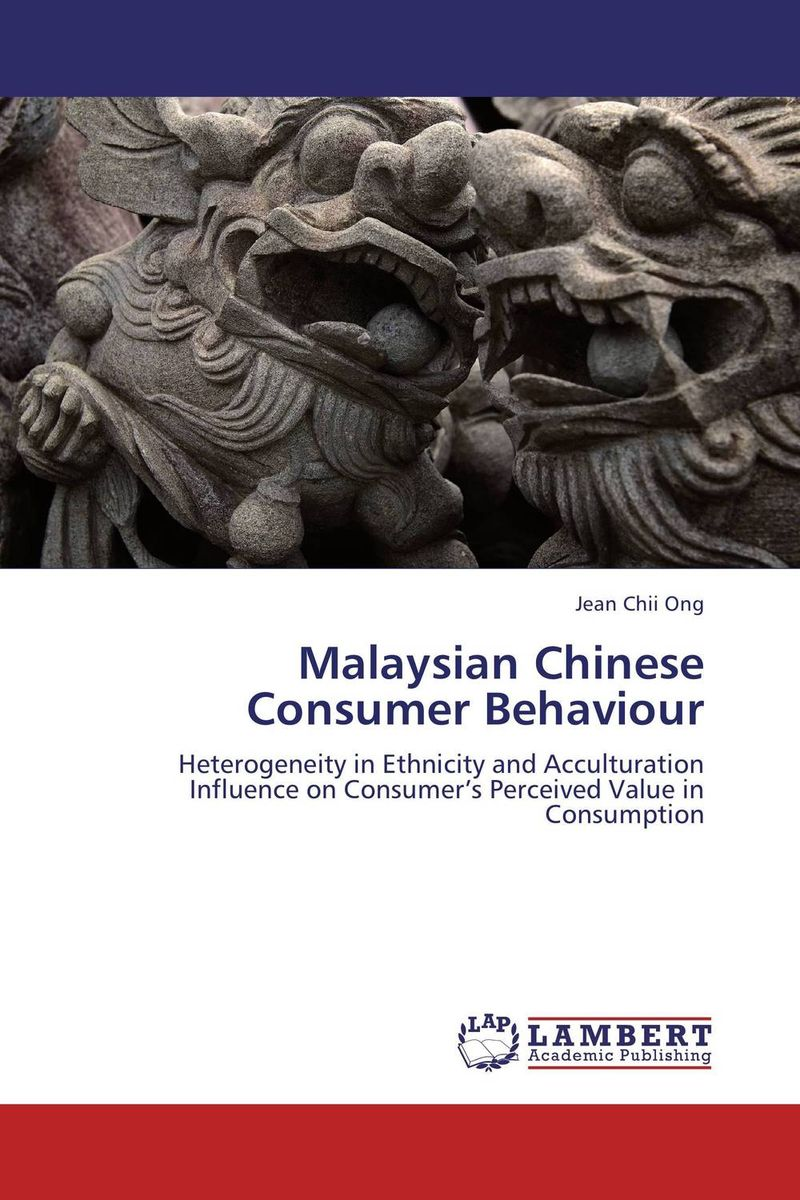 Malaysian Chinese Consumer Behaviour ripudaman singh gurkamal singh and amandeep kaur brea indian consumer behaviour