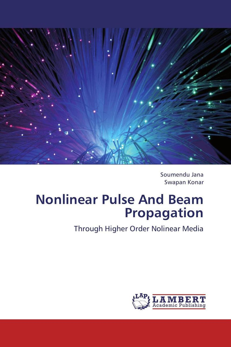 Nonlinear Pulse And Beam Propagation mahmoud m ragab nazmi a mohammed and moustafa h aly wavelength conversion using nonlinear effects in optical fibers