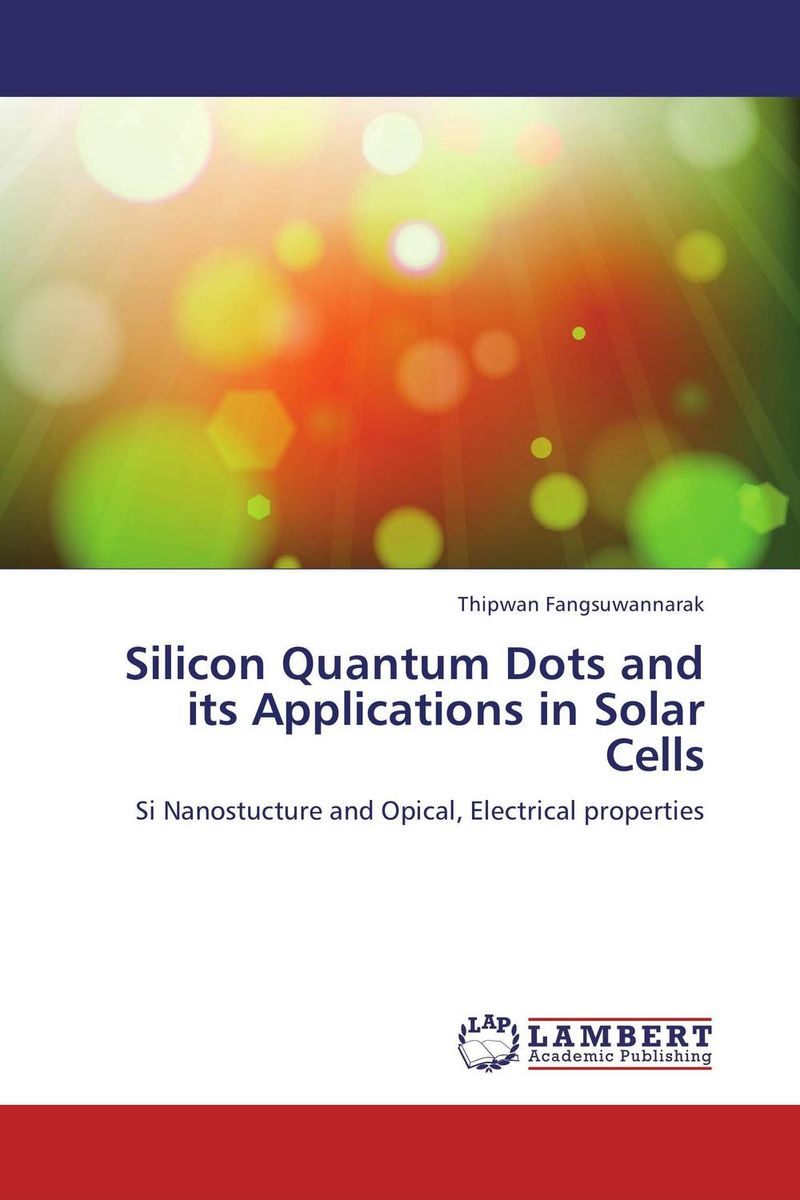 Silicon Quantum Dots and its Applications in Solar Cells