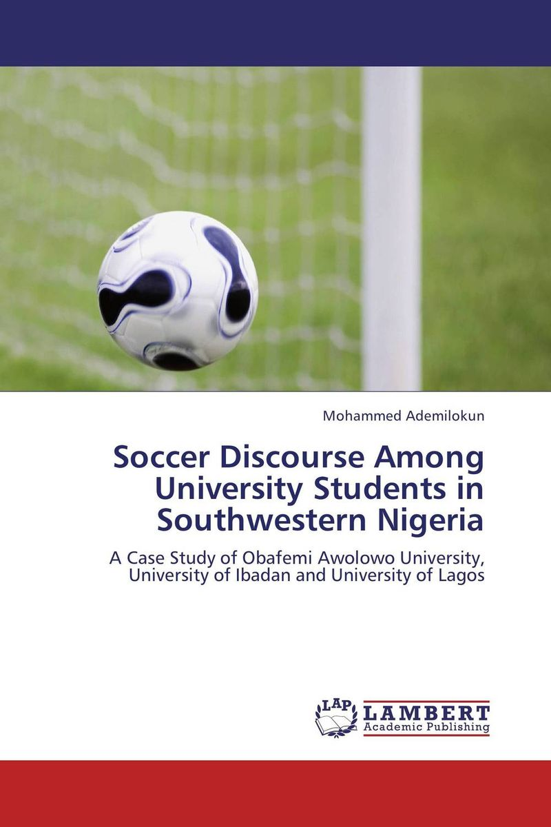Soccer Discourse Among University Students in Southwestern Nigeria dieting practices among ahfad university for women students