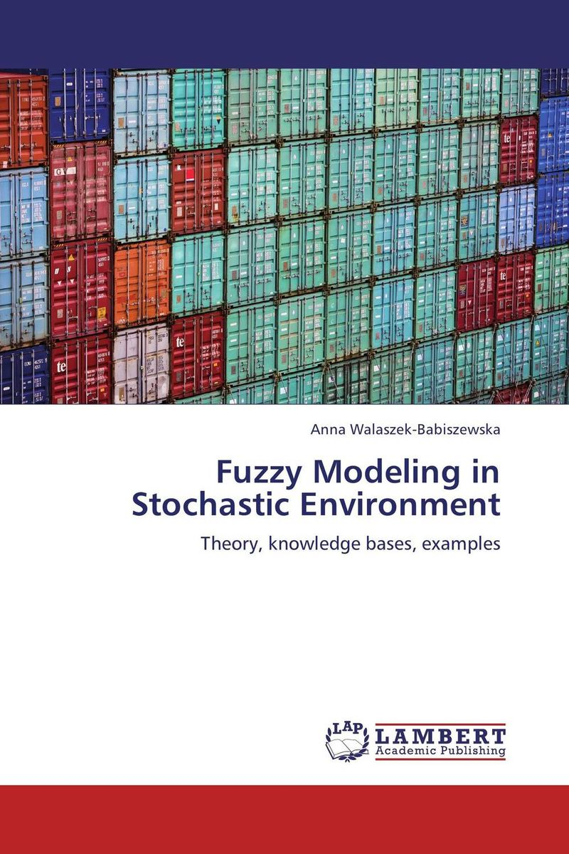 Fuzzy Modeling in Stochastic Environment stochastic modelling of random variables