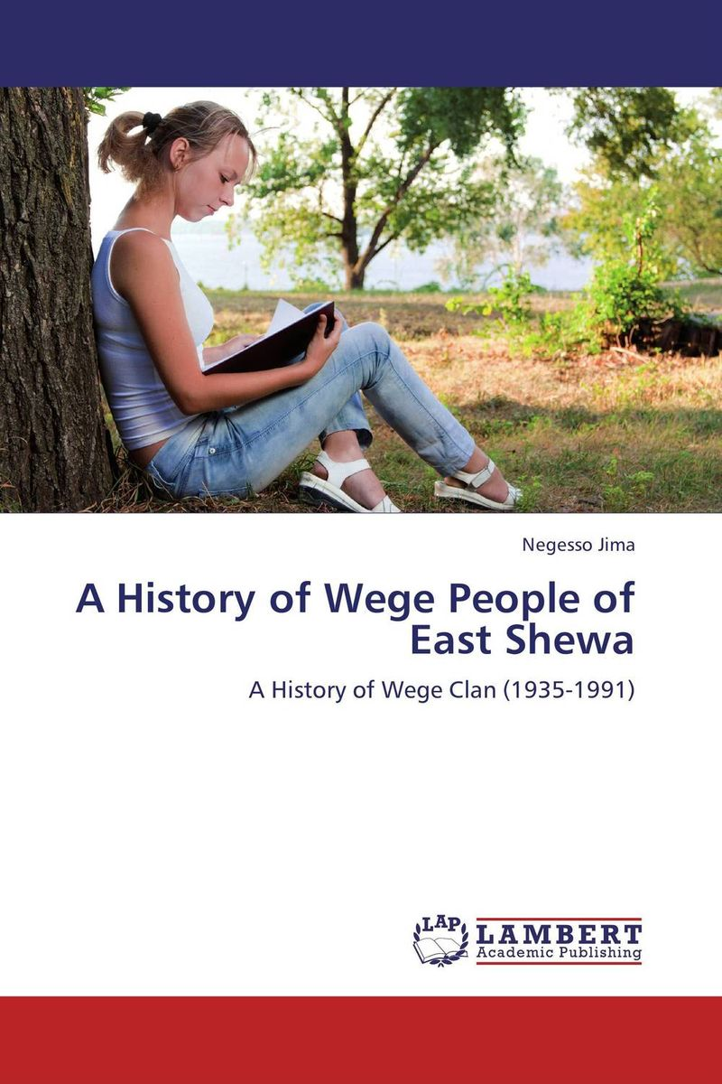 A History of Wege People of East Shewa a history of the jewish people paper