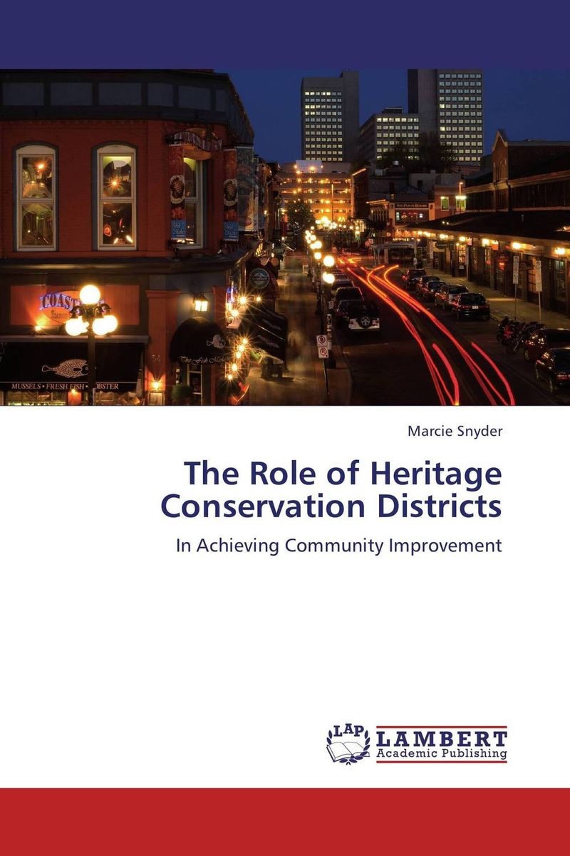 The Role of Heritage Conservation Districts the role of heritage conservation districts