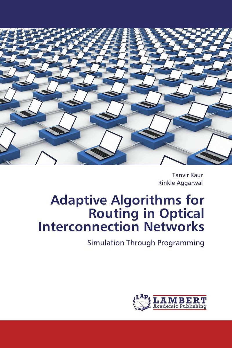 Adaptive Algorithms for Routing in Optical Interconnection Networks syed zahidur rashid ospf network routing