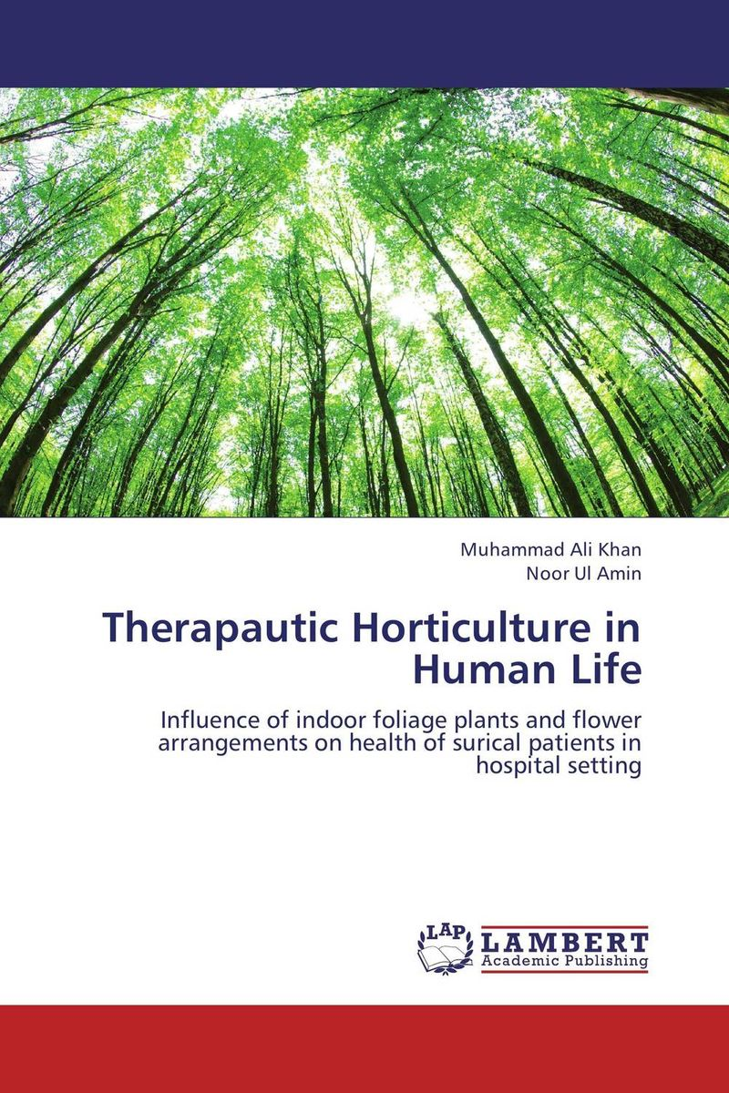 Therapautic Horticulture in Human Life driven to distraction