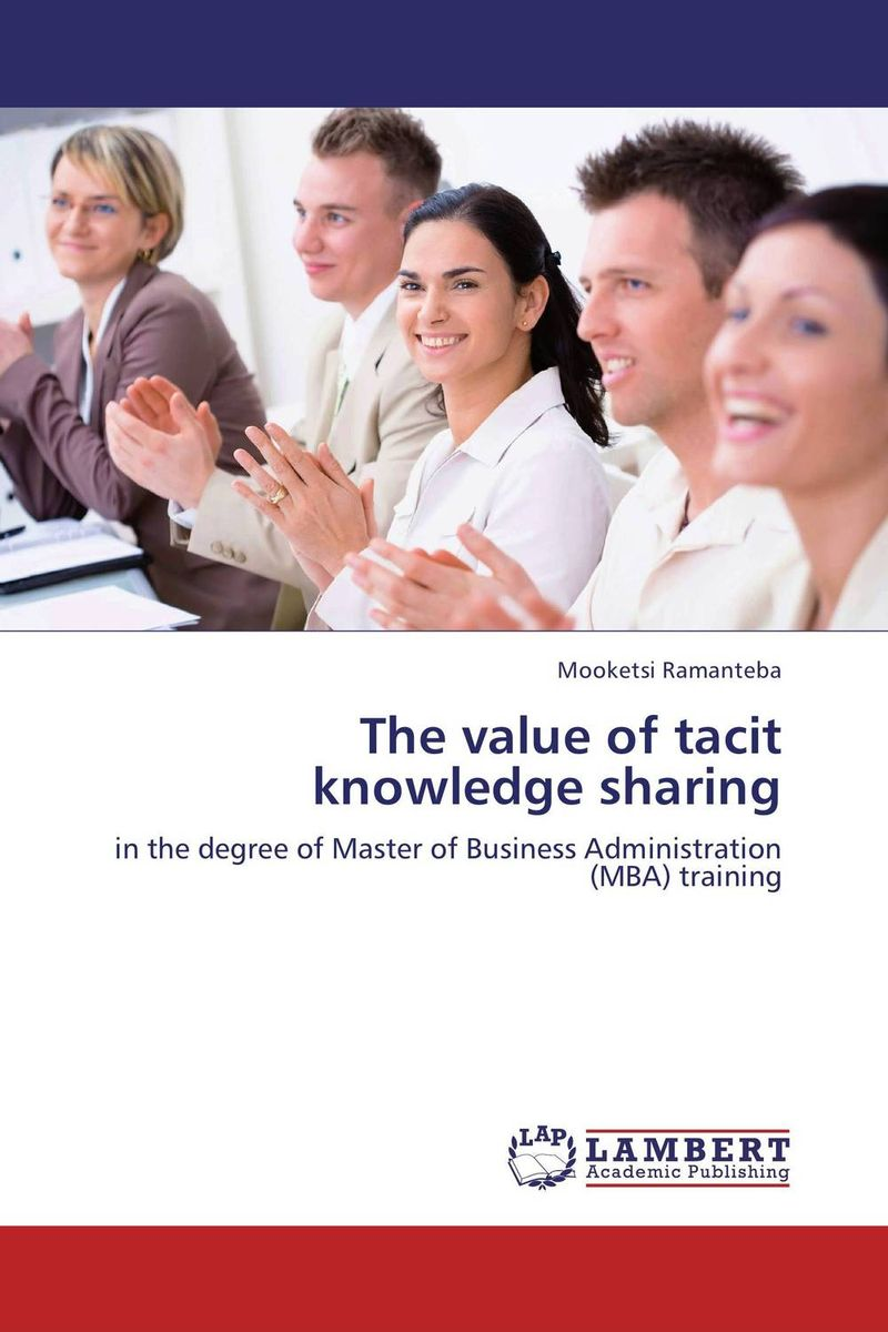 The value of tacit knowledge sharing
