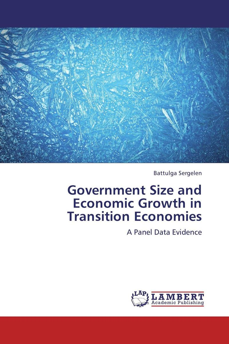 Government Size and Economic Growth in Transition Economies the failure of economic nationalism in slovenia s transition