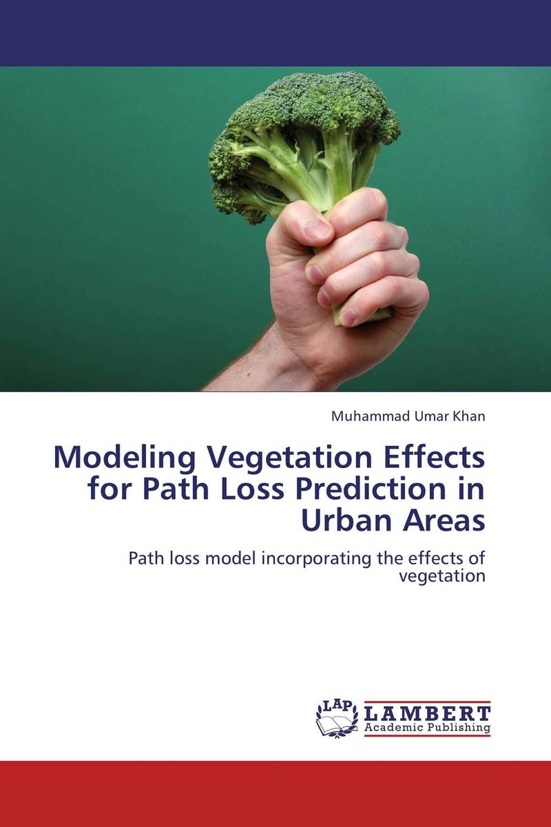 Modeling Vegetation Effects for Path Loss Prediction in Urban Areas