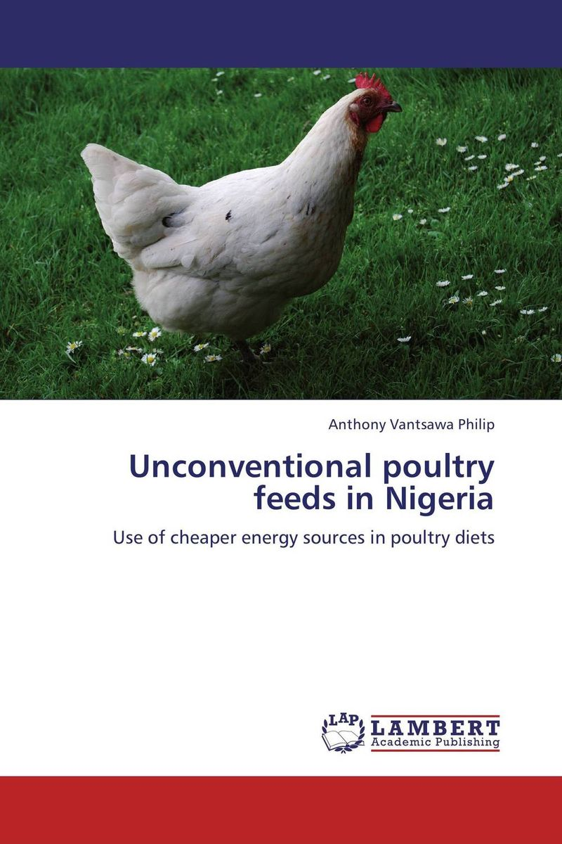 Unconventional poultry feeds in Nigeria