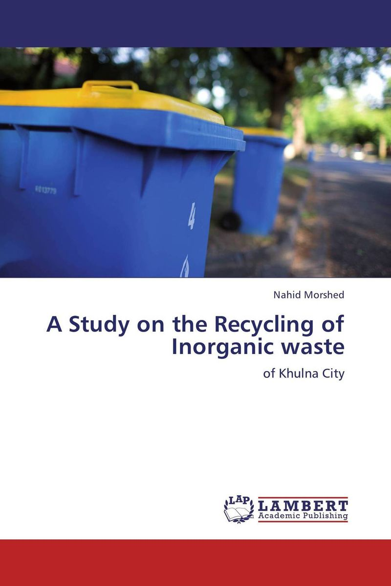 A Study on the Recycling of Inorganic waste recycling of waste materials