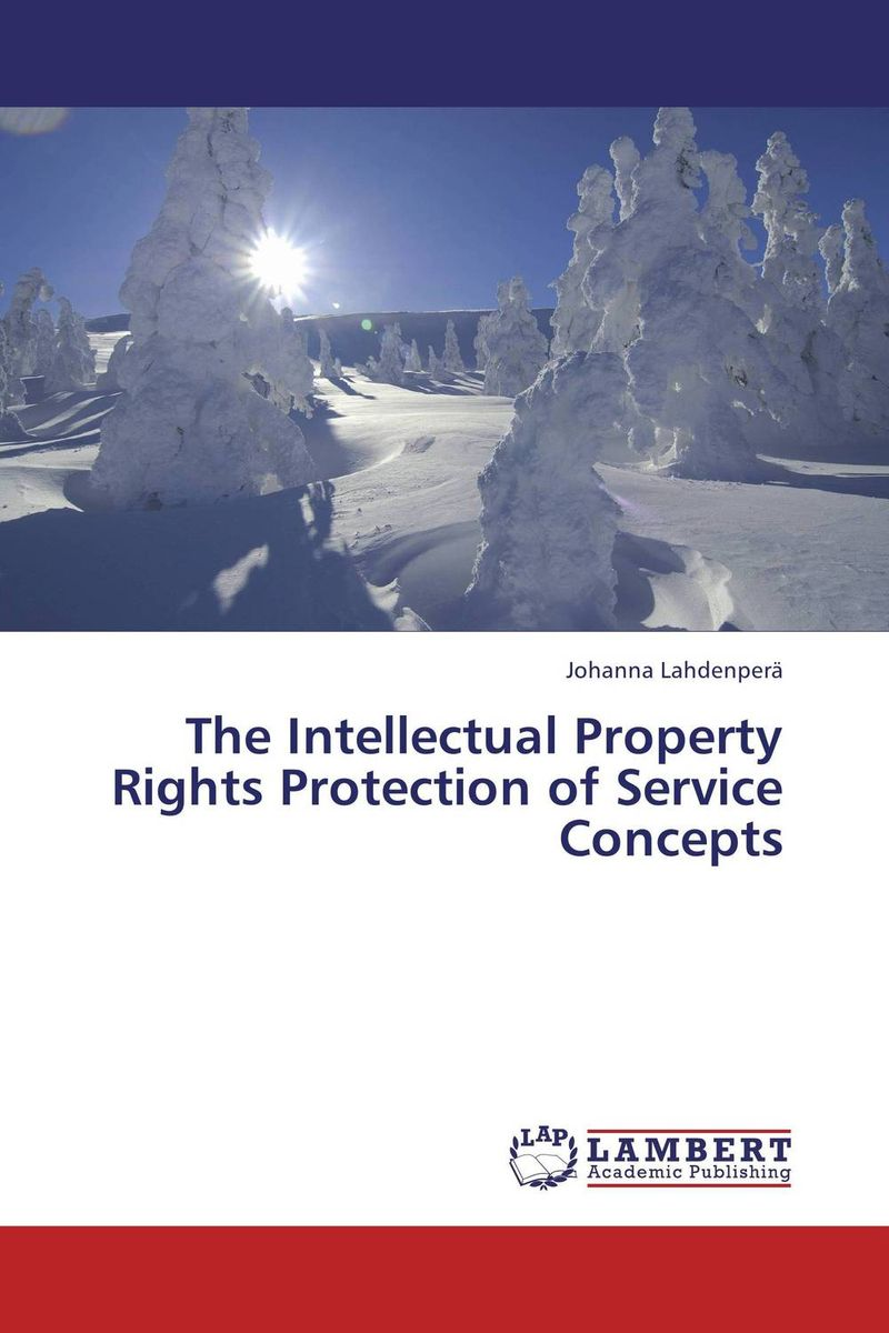 The Intellectual Property Rights Protection of Service Concepts peter block stewardship choosing service over self interest