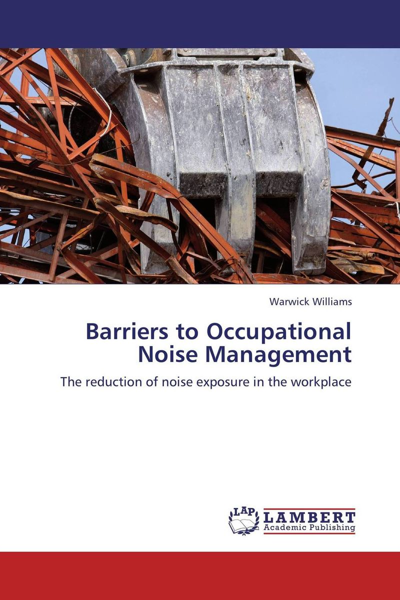Barriers to Occupational Noise Management barriers to health care utilization and quality of life