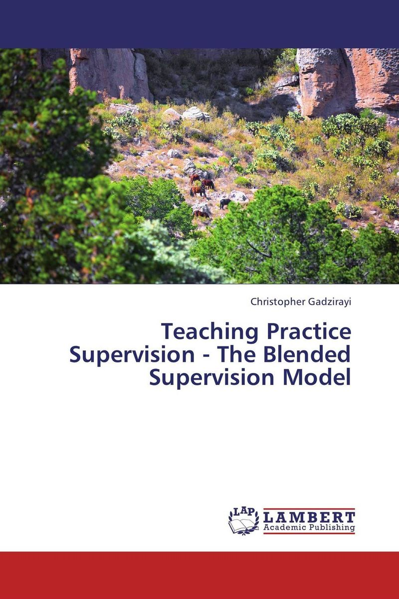 Teaching Practice Supervision - The Blended Supervision Model jo boaler mathematical mindsets unleashing students potential through creative math inspiring messages and innovative teaching