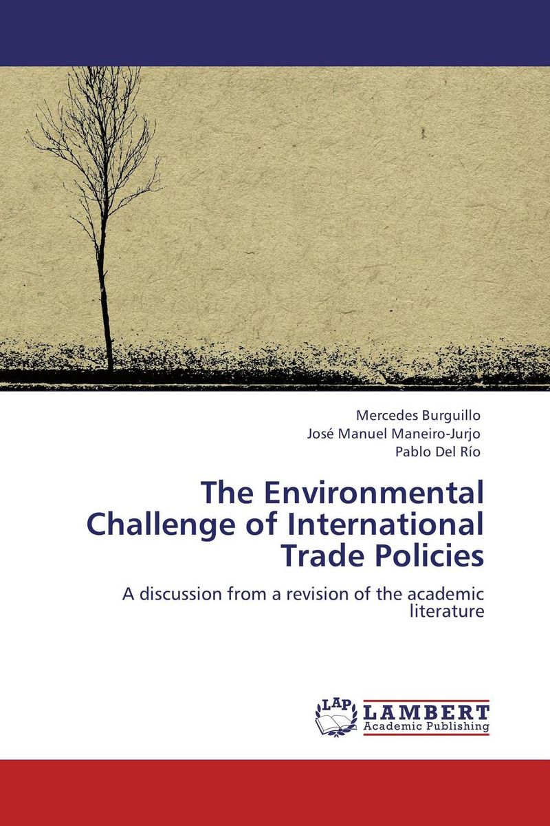 The Environmental Challenge of International Trade Policies an economic analysis of the environmental impacts of livestock grazing