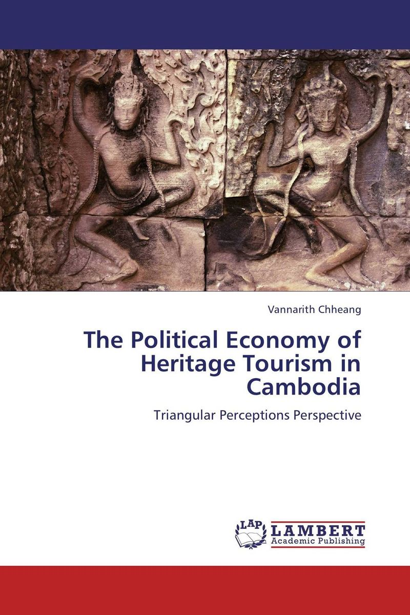 The Political Economy of Heritage Tourism in Cambodia casio mrw 200h 2b2