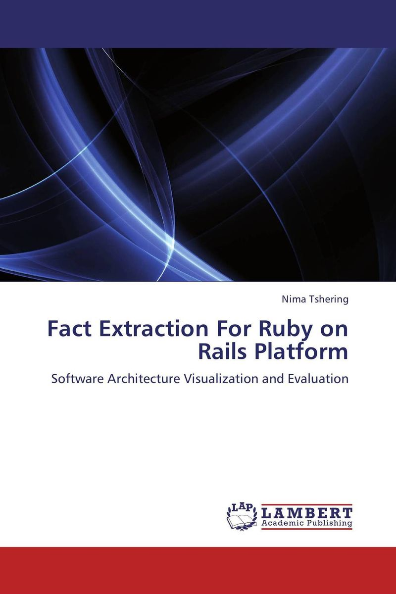 Fact Extraction For Ruby on Rails Platform software architecture and system requirements