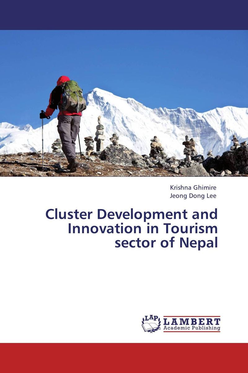 Cluster Development and Innovation in Tourism sector of Nepal alina sivova how can a cluster approach enhance innovation capacity in russia