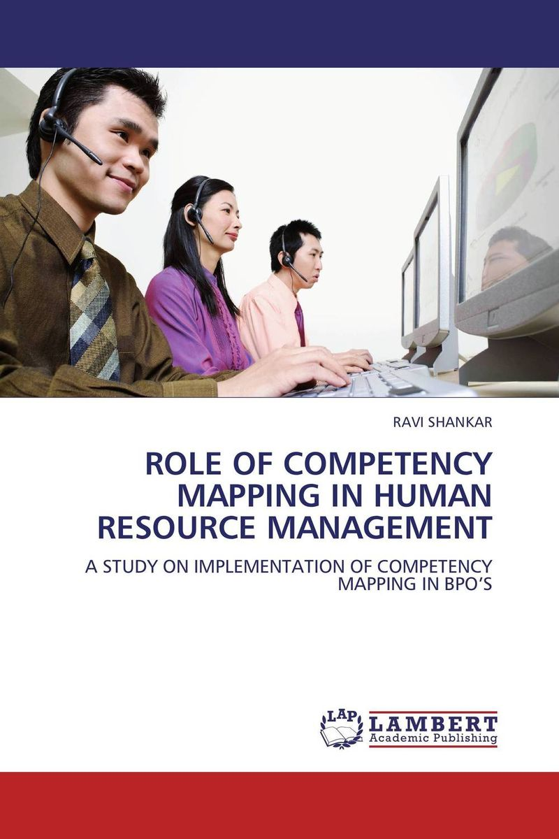 ROLE OF COMPETENCY MAPPING IN HUMAN RESOURCE MANAGEMENT cheryl cran the art of change leadership