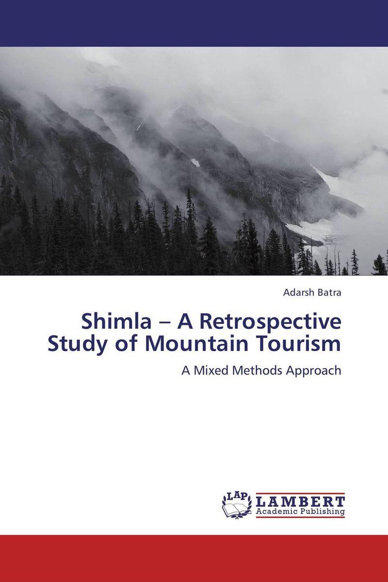 Shimla – A Retrospective Study of Mountain Tourism small firms in tourism