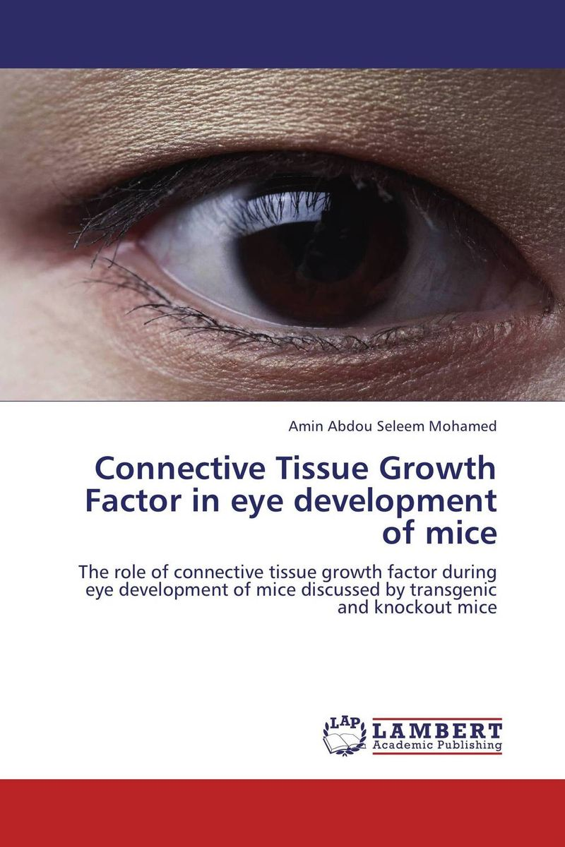 Connective Tissue Growth Factor in  eye development of mice gene expression at the beginning of animal development 12