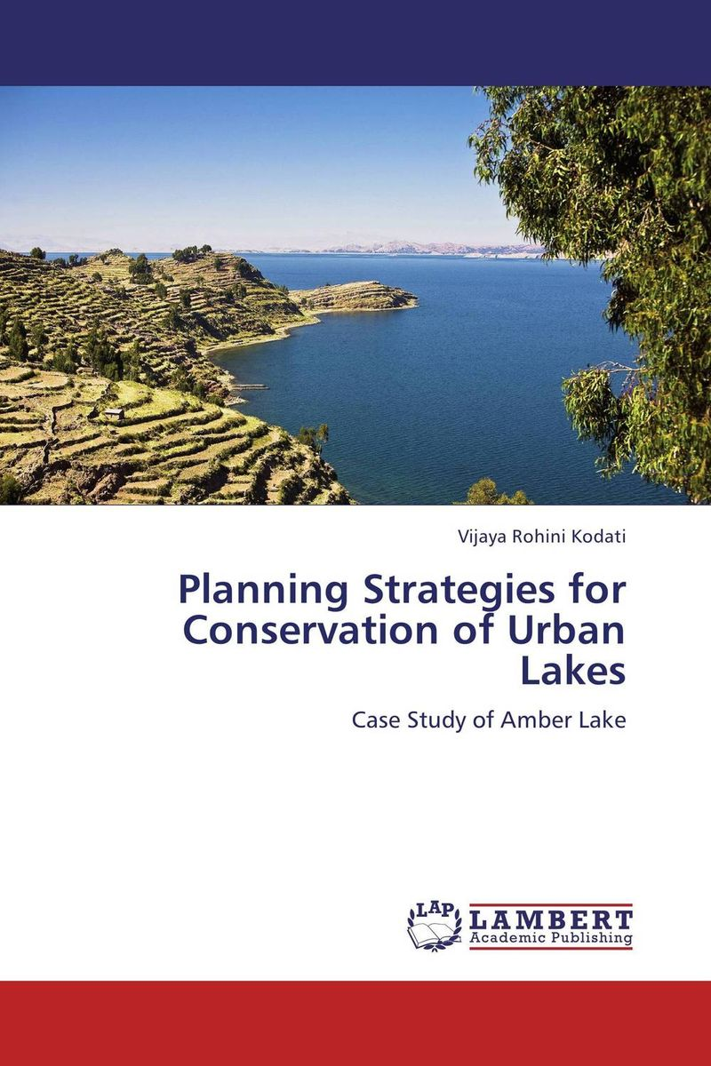 Planning Strategies for Conservation of Urban Lakes