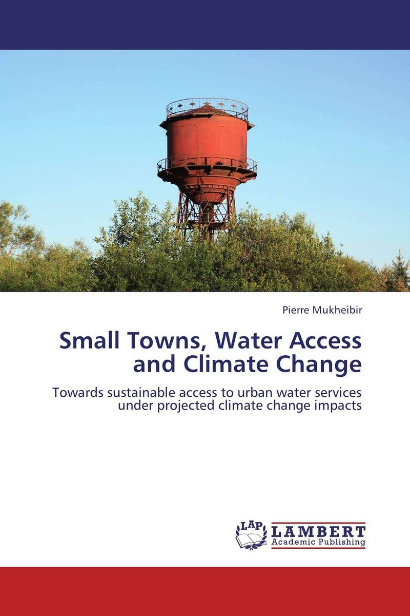 Small Towns, Water Access and Climate Change suh jude abenwi the economic impact of climate variability