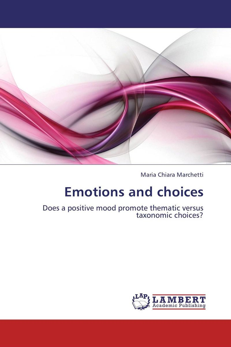 Emotions and choices