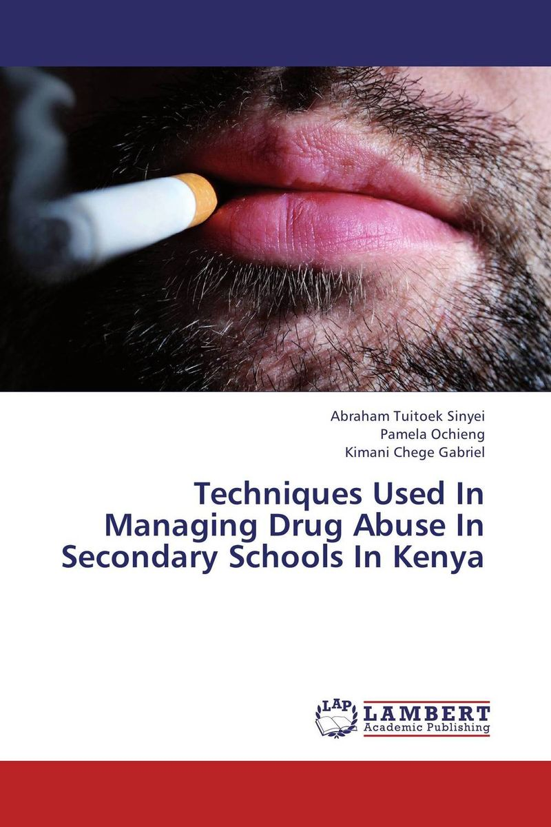 Techniques Used In Managing Drug Abuse In Secondary Schools In Kenya все цены