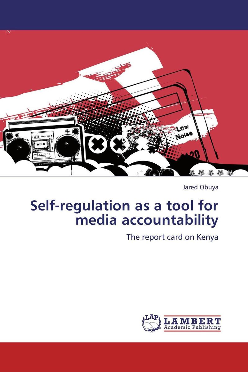 Self-regulation as a tool for media accountability the role of evaluation as a mechanism for advancing principal practice