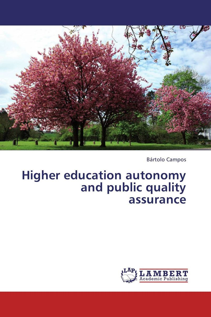 Higher education autonomy and public quality assurance strategy for successful e learning implementation in higher education