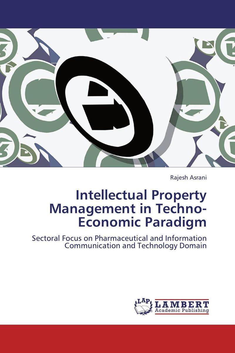 Intellectual Property Management in Techno-Economic Paradigm