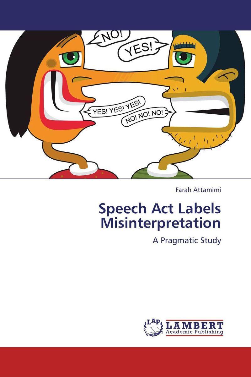 Speech Act Labels Misinterpretation lehiste bibliotheca phonetica some acoustic characteristics of dysarthric speech