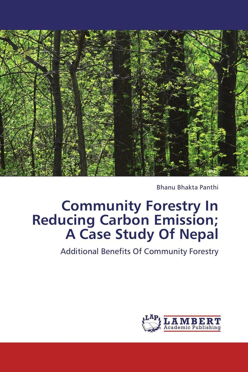 купить Community Forestry In Reducing Carbon Emission; A Case Study Of Nepal недорого