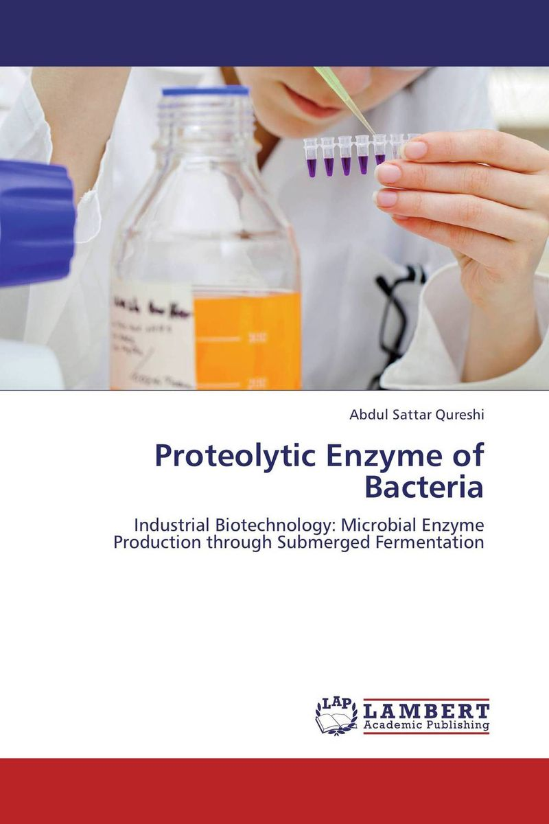 Proteolytic Enzyme of Bacteria enzyme applications in textile processing & finishing