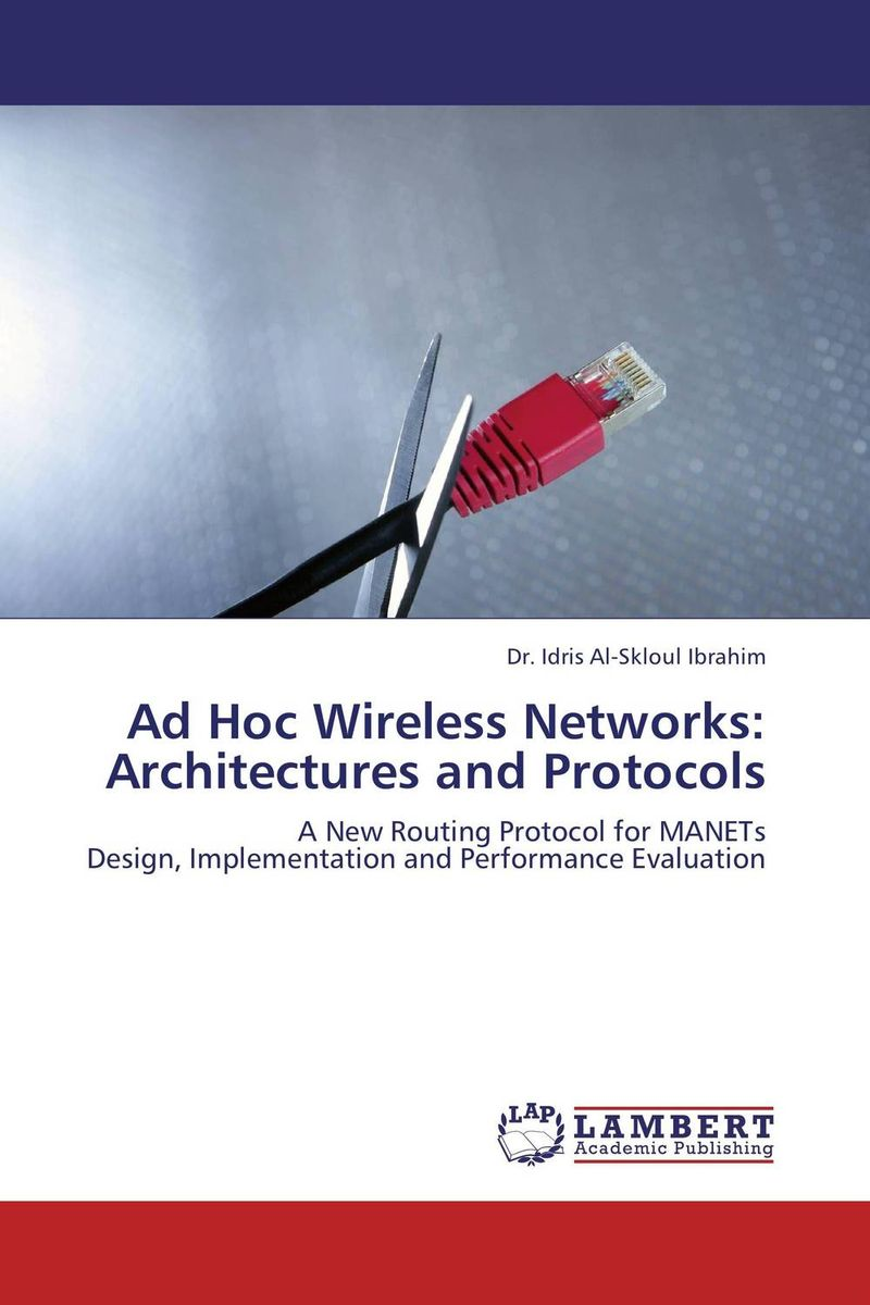 Ad Hoc Wireless Networks: Architectures and Protocols protocol discovery