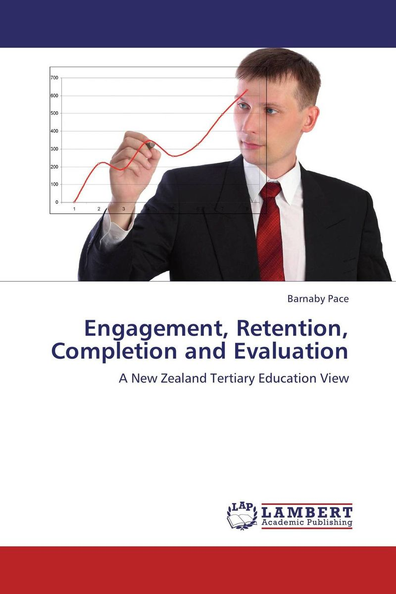 Engagement, Retention, Completion and Evaluation completion