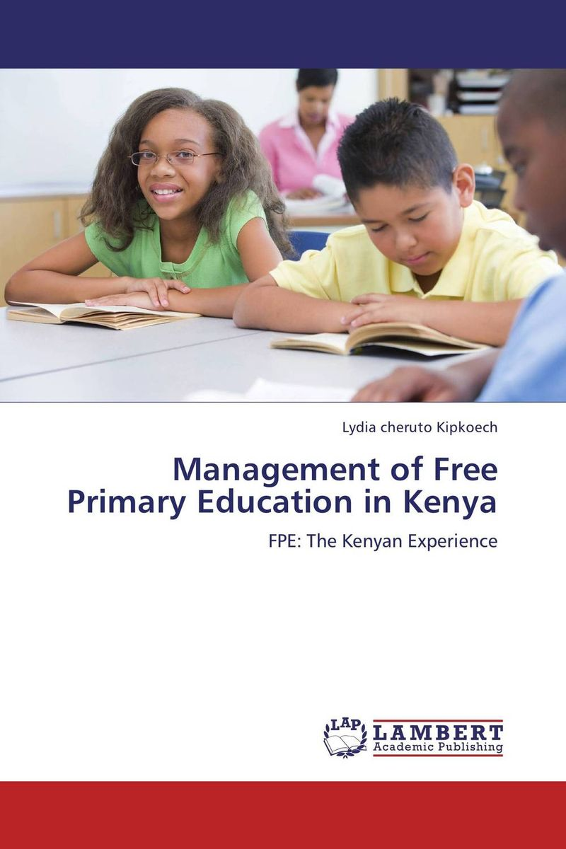 Management of Free Primary Education in Kenya head teacher s stress and free primary education in kenya