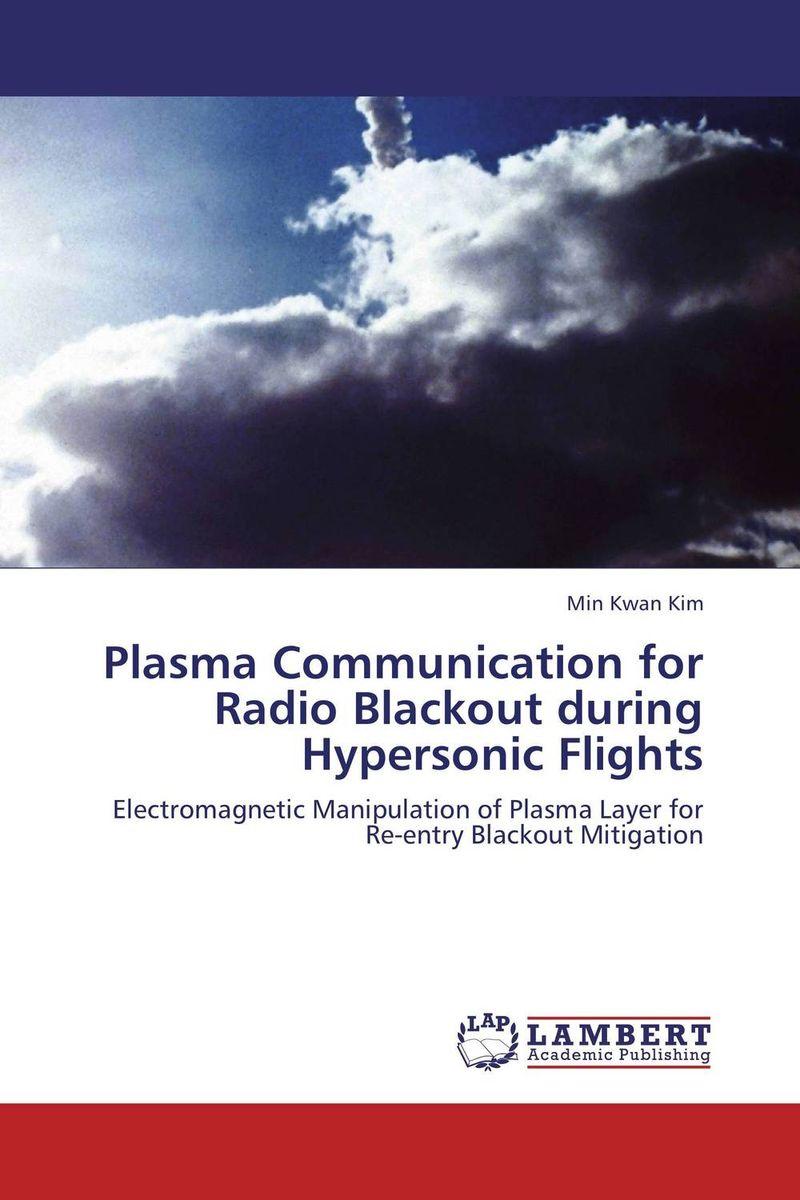 Plasma Communication for Radio Blackout during Hypersonic Flights anita kanwar text book of plasma physics