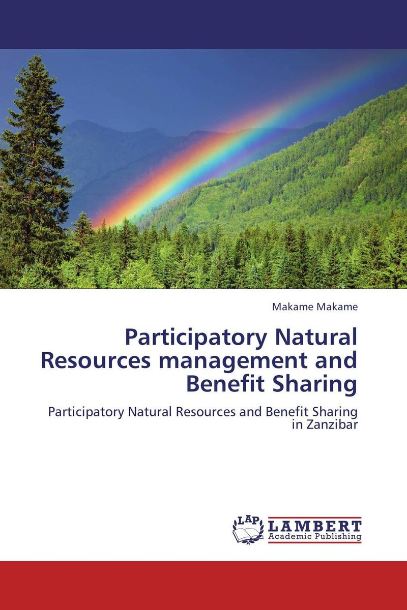 Participatory Natural Resources management and Benefit Sharing survival of local knowledge about management of natural resources