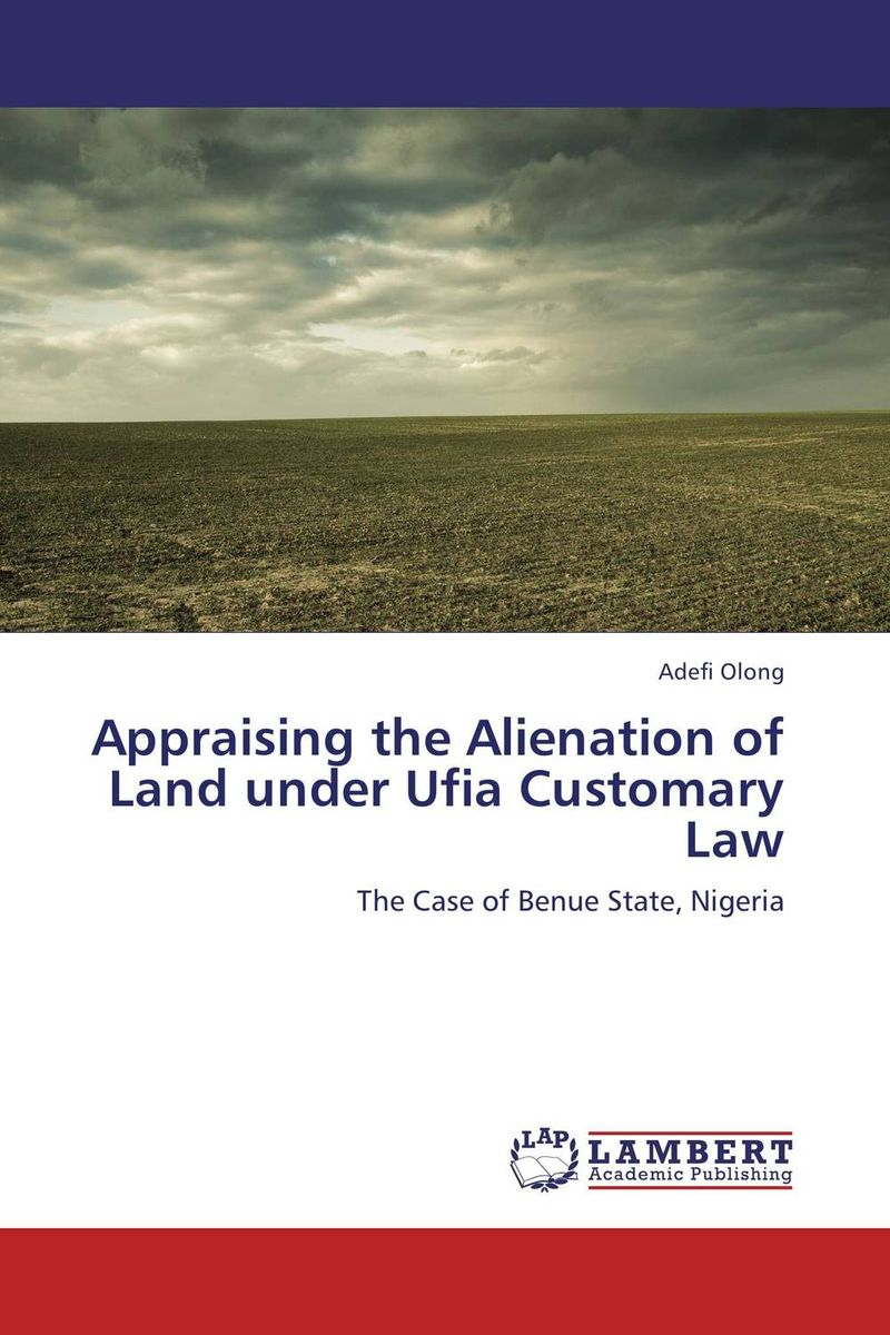 Appraising the Alienation of Land under Ufia Customary Law in the land of the reindeer